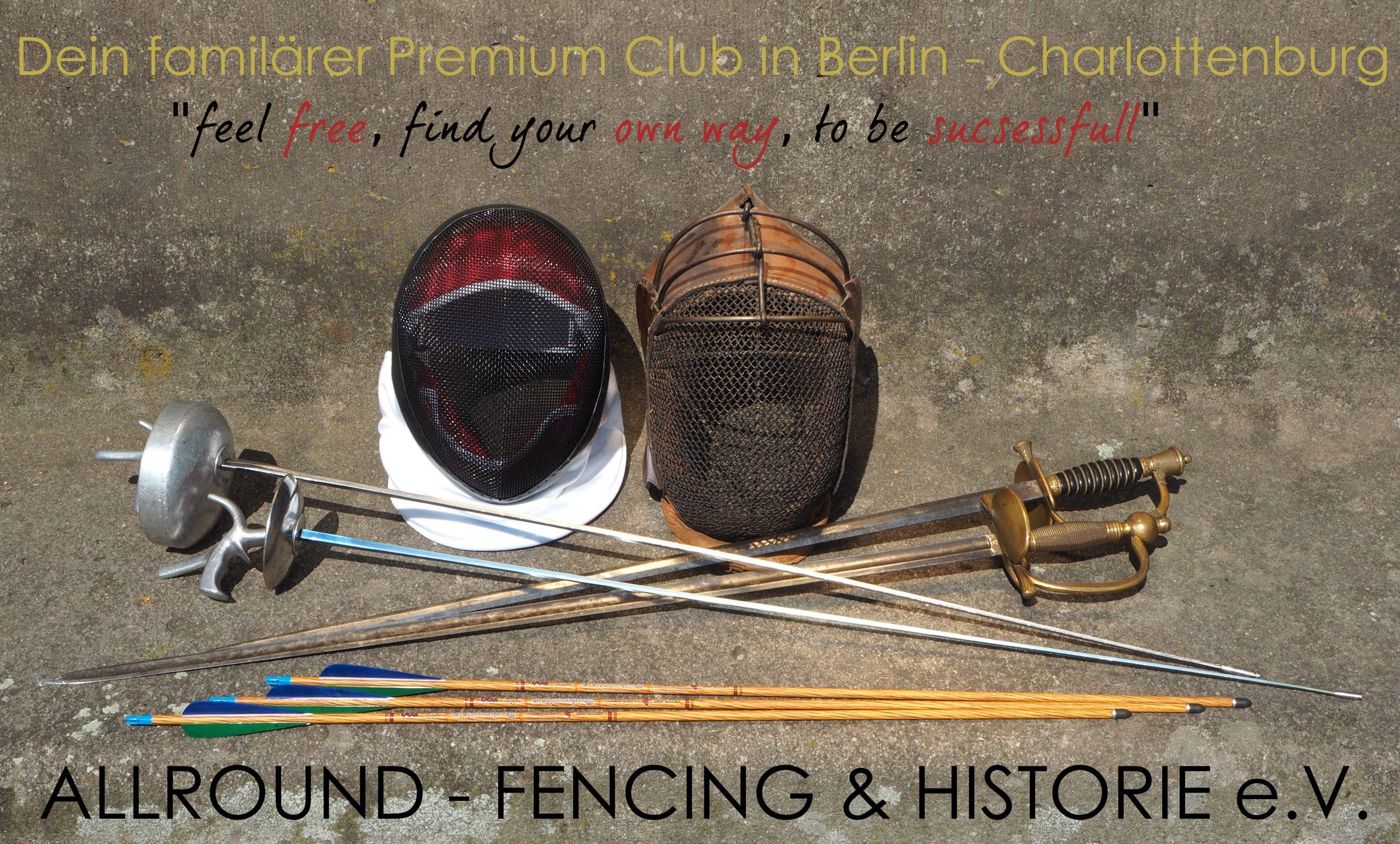 Allround-Fencing&Historie e.V. Dein familärer Premium Club Fechten+Bogenschießen+Stage in Berlin-Charlottenburg!